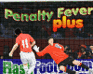 Play Penalty Fever Plus