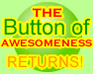 Play The Button of AWESOMENESS Returns