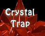 Play Crystal Trap