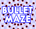 Play Bullet Maze