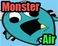 Play Monster Air