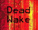 Play Dead Wake [Alpha]