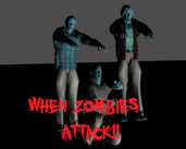 Play When Zombies Attack