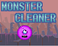 Play Monster Cleaner