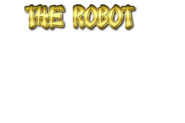 Play THE ROBOT By Kamal Fudda