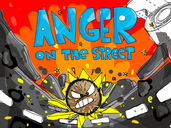 Play Anger on the Street