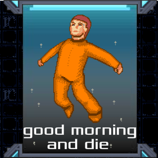 Play Good Morning and Die
