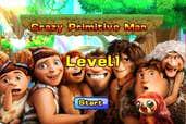 Play Crazy Primitive Man