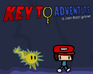 Play Key To Adventure: Episode 1