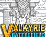 Play Valkyrie Battlefield