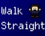 Play Walk Straight