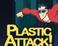 Play Plastic Attack!
