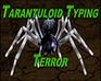 Play Tarantuloid Typing Terror