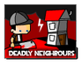 Play Deadly Neighbours