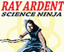 Play Ray Ardent: Science Ninja
