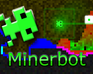 Play Minerbot
