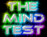 Play The Mind Test