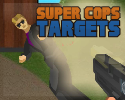 Play Super Cops: Targets