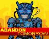 Play Abandon Tomorrow