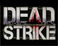 Play Dead Strike