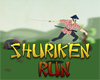 Play Shuriken Run