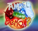 Play Angel or Demon?