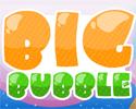 Play Big Bubble