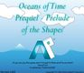 Play Oceans of Time Prequel - Prelude of the Shapes