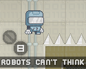 Play Robots can't think