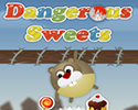 Play Dangerous Sweets