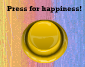 Play The Happy Button!