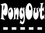Play PongOut