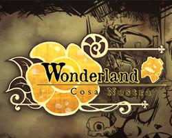Play Wonderland Cosa Nostra