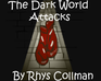 Play The Dark World Attacks
