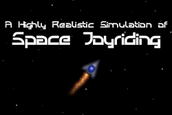 Play A Highly Realistic Simulation of Space Joyriding