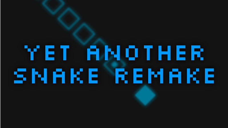 Play Yet Another Snake Remake