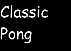 Play Classic Pong!