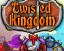 Play Twisted Kingdom