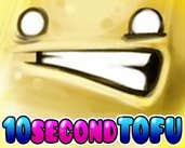 Play 10 Second Tofu