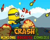 Play Crash Minions Rockets Zombies