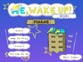 Play Me, Wake Up! Mini: Pinang
