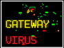 Play GATEWAY VIRUS