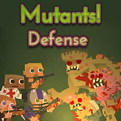Play Mutants! Defense