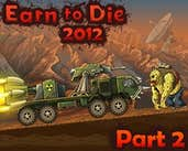 Play Earn to Die 2012: Part 2