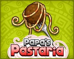 Play Papa's Pastaria
