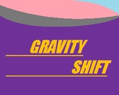 Play Gravity Shift (alpha)