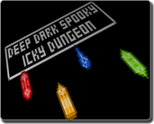 Play Deep Dark Spooky Icky Dungeon