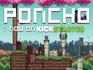 Play Poncho Alpha