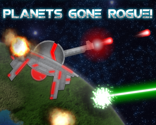 Play Planets Gone Rogue!