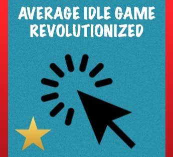 Play Idle Game With A Twist